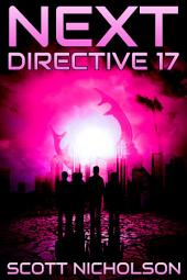 Directive 17: A Post-Apocalyptic Thriller