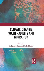Climate Change  Vulnerability and Migration