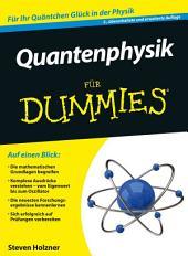 Quantenphysik fÃ1⁄4r Dummies: Ausgabe 2