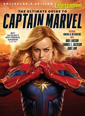 Entertainment Weekly The Ultimate Guide to Captain Marvel PDF