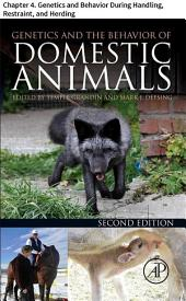 Genetics and the Behavior of Domestic Animals: Chapter 4. Genetics and Behavior During Handling, Restraint, and Herding, Edition 2