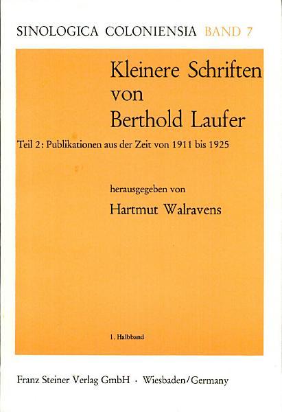 Kleinere Schriften  Publikationen aus der Zeit von 1911 bis 1925  2 v