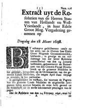Extract uyt de resolutien van de heeren Staaten van Hollandt en Westvrieslandt [...] genomen op dingsdag den 18 maart 1698