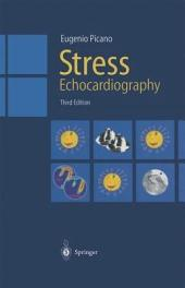 Stress Echocardiography: Edition 3
