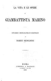 La vita e le opera di Giambattista Marino