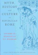 Myth, History and Culture in Republican Rome