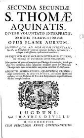 Summa Theologica: In Qua Ecclesiae Catholicae Doctrina Universa, & quidquid in veterum Patrum monumentis est dignum observatu ... : In Tres Partes Ab Auctore Suo Distributa, Volume 2