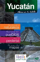 Yucatan - Chichén Itzá (Mexico): Guía de Viaje del Estado de Yucatan (México)