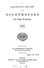 A description and list of the lighthouses of the world, 1861