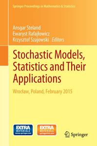 Stochastic Models  Statistics and Their Applications