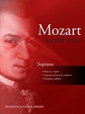 Sacred Arias for Soprano: Voice and Piano (Digital Sheet Music)