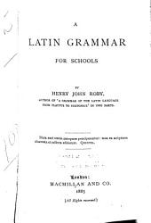 A Latin Grammar for Schools