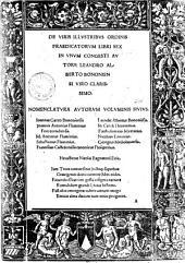De viris illustribus ordinis praedicatorum libri sex in vnum congesti autore Leandro Alberto ..