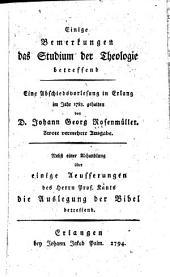 Einige Bemerkungen das Studium der Theologie betreffend: eine Abschiedsvorlesung in Erlang im Jahr 1783