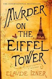Murder on the Eiffel Tower: A Victor Legris Mystery