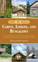 How to Build Cabins  Lodges  and Bungalows PDF