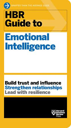 HBR Guide to Emotional Intelligence  HBR Guide Series  PDF