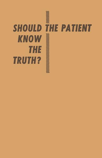 Download Should the Patient Know the Truth  Book