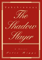 The Shadow Slayer Book PDF
