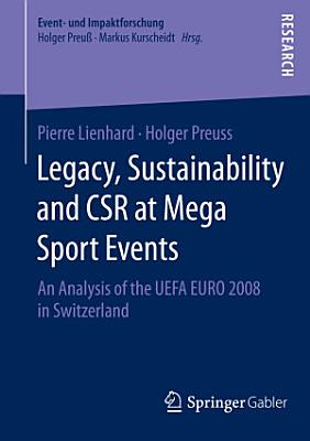 Legacy  Sustainability and CSR at Mega Sport Events PDF