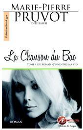 La Chanson du Bac: Saga identitaire