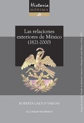 Historia mínima de las relaciones exteriores de México, 1821-2000