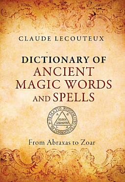 Dictionary of Ancient Magic Words and Spells PDF