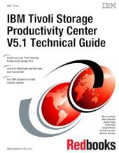 IBM Tivoli Storage Productivity Center V5.1 Technical Guide