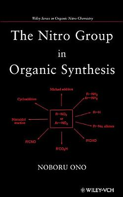 The Nitro Group in Organic Synthesis