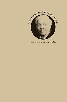 The Harriet Jacobs Family Papers