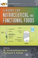 Flavors for Nutraceutical and Functional Foods PDF