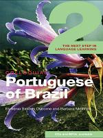Colloquial Portuguese of Brazil 2  eBook And MP3 Pack  PDF