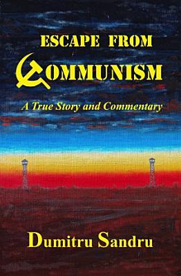 Escape from Communism PDF