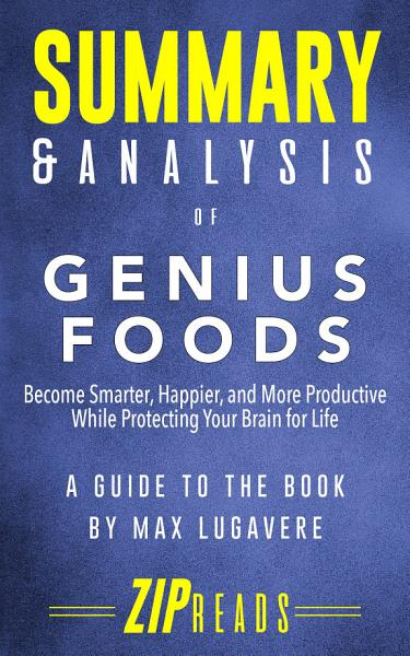 Download Summary   Analysis of Genius Foods Book