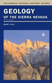Geology of the Sierra Nevada: Revised Edition