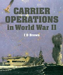 Carrier Operations in World War II