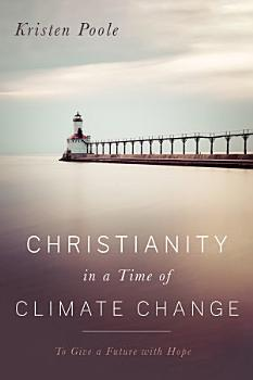 Christianity in a Time of Climate Change PDF