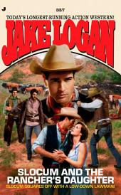 Slocum 357: Slocum and the Rancher's Daughter