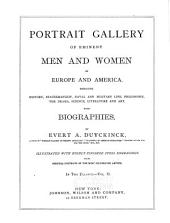 Portrait Gallery of Eminent Men and Women of Europe and America: Embracing History, Statesmanship, Naval and Military Life, Philosophy, the Drama, Science, Literature and Art, with Biographies, Part 2