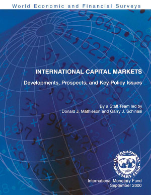 International Capital Markets   Developments  Prospects  and Key Policy Issues  September 2000  PDF