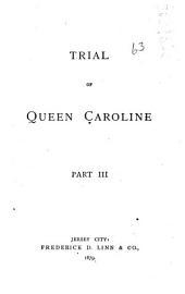Trial of Queen Caroline: Volume 3