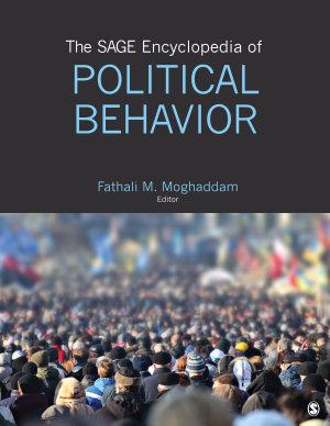 The SAGE Encyclopedia of Political Behavior PDF