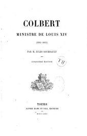 Colbert: ministre de Louis XIV (1661-1683)