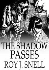 The Shadow Passes: A Mystery Story for Boys