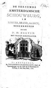 De beroemde Amsterdamsche Schouwburg, in luister, brand, en asch: Volume 1