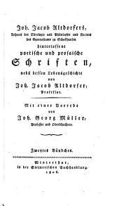 Hinterlassene poetische und prosaische Schriften: nebst dessen Lebensgeschichte, Band 2