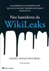 Nos Bastidores da Wikileaks