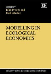 Modelling in Ecological Economics