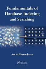Fundamentals of Database Indexing and Searching