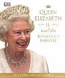 Queen Elizabeth II  und die k  nigliche Familie
